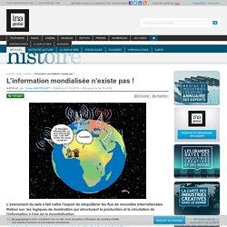 L'information mondialisée n'existe pas !