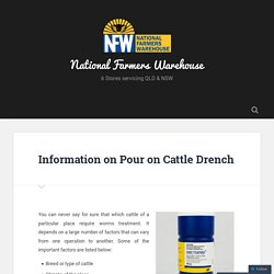 Information on Pour on Cattle Drench