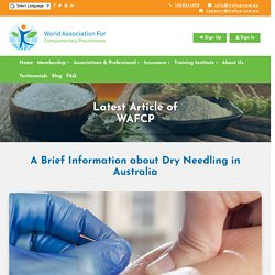A Brief Information about Dry Needling in Australia - WAFCP