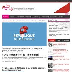 Sur le front du droit de l'information : la newsletter juridique de l'ADBU 03/16