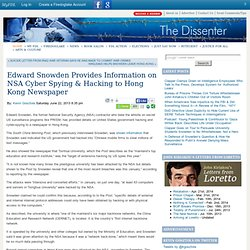 Edward Snowden Provides Information on NSA Cyber Spying & Hacking to Hong Kong Newspaper