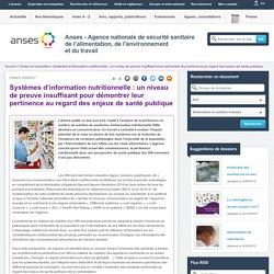 ANSES 14/02/17 Systèmes d'information nutritionnelle : un niveau de preuve insuffisant pour démontrer leur pertinence au regard des enjeux de santé publique
