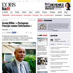 Jeremy Rifkin: «Partageons l'énergie comme l'information» | Rue89 Eco