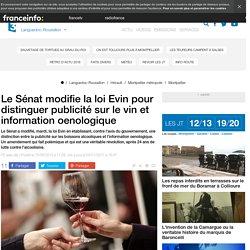 Le Sénat modifie la loi Evin pour distinguer publicité sur le vin et information oenologique - France 3 Languedoc-Roussillon