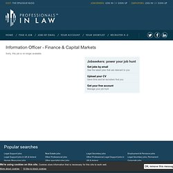 Apply for Information Officer - Finance & Capital Markets | Professionalsinlaw.com