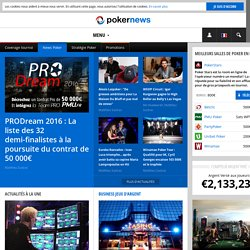 Poker News France : Actus, Forum, Bonus & Freerolls