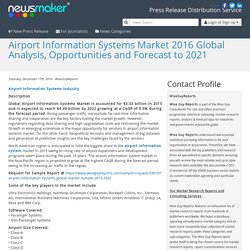 Airport Information Systems Market 2016 Global Analysis, Opportunities and Forecast to 2021