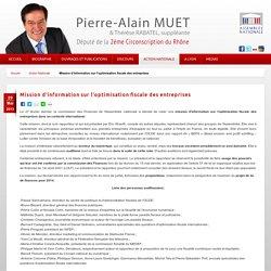 Pierre-Alain MUET - Mission d'information sur l'optimisation fiscale des entreprises