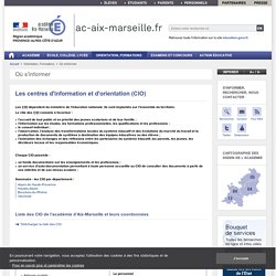Les centres d'information et d'orientation (CIO) - ac-aix-marseille.fr