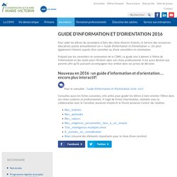 Guide d'information et d'orientation 2016 - Commission scolaire Marie-Victorin
