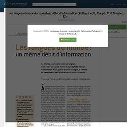 Les langues du monde : un même débit d'information (Pellegrino, F., Coupé, C. & Marsico, E.)