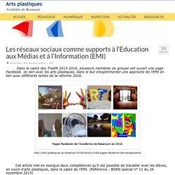 Les réseaux sociaux comme supports à l'Education aux Médias et à l'Information (EMI) – Arts plastiques