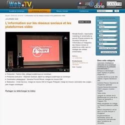L'information sur les réseaux sociaux et les plateformes vidéo