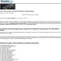 Guide: Faire et animer un site Web d'information: 24 fiches pratiques