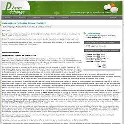 INGENIERIE ET CONSEIL EN SANTE ACTIVE - Echange et information des pharmaciens assistants d'officine et préparateurs en pharmacie