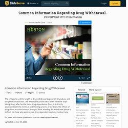 Common Information Regarding Drug Withdrawal
