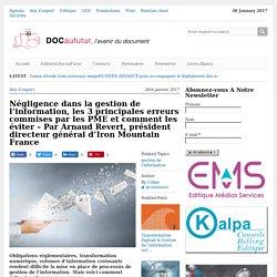 Négligence dans la gestion de l'information, les 3 principales erreurs commises par les PME et comment les éviter- Arnaud Revert, Iron Mountain France