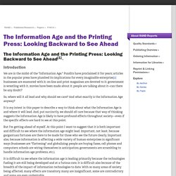 The Information Age and the Printing Press: Looking Backward to See Ahead