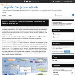 L'accès à l'information : comparer un producteur d'information sur Twitter et sa version Web