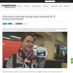 Information overload causing major headache for IC professionals [video]