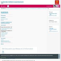 Blog - EMI Education aux Médias et à l'Information - LYCEE PROFESSIONNEL HOTELIER ET ECONOMIQUE LAUTREAMONT