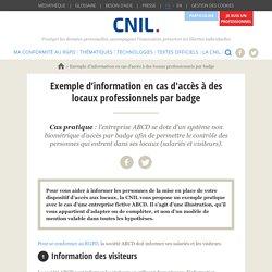 Exemple d'information en cas d'accès à des locaux professionnels par badge
