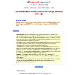 The information professions: knowledge, memory, heritage
