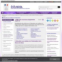 Éducation aux médias et à l'information - L'éducation aux médias et à l'information et les nouveaux programmes (cycle 4)
