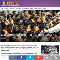 Migrants : information ou propagande?