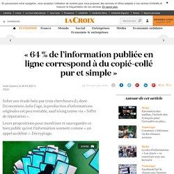 « 64 % de l'information publiée en ligne correspond à du copié-collé pur et simple » - La Croix