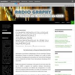 Compte rendu colloque Information et journalisme radiophonique à l'ère du numérique