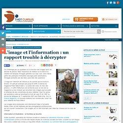 L'image et l'information : un rapport trouble à décrypter