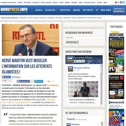 Hervé Mariton veut museler l'information sur les attentats islamistes ! -