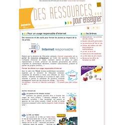 Des ressources pour enseigner, lettre d'information du CRDP de Franche-Comté: Pour un usage responsable d'internet