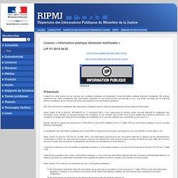 Licence «information publique librement réutilisable» | RIP-MJ