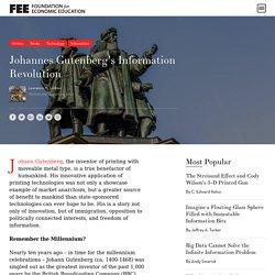 Johannes Gutenberg's Information Revolution