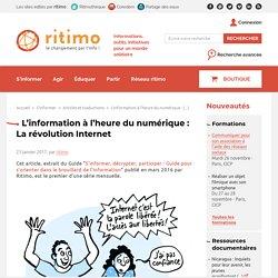 L'information à l'heure du numérique : La révolution Internet