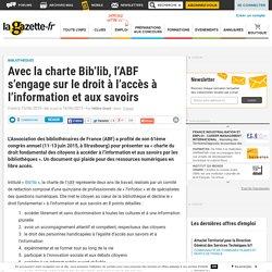 Avec la charte Bib'lib, l'ABF s'engage sur le droit à l'accès à l'information et aux savoirs