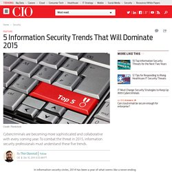 5 Information Security Trends That Will Dominate 2015