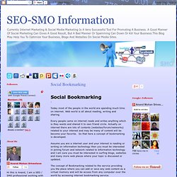 SEO-SMO Information- Social Media Optimization, Social Bookmarking, Social Sharing, Social Blogging, Social Media Marketing Techniques