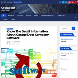Know The Detail Information About Garage Door Company Software - GeeksScan