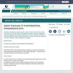 AGENT D'ACCUEIL ET D'INFORMATION, STANDARDISTE (H/F)