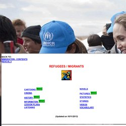 Refugees - Cinema - History - Information - Lesson plans - Novels - Statistics - Videos - Vocabulary