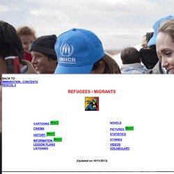 Refugees - Cinema - History - Information - Lesson plans - Novels - Statistics - Videos - Vocabulary