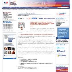 La presse à l'ère numérique : comment ajouter de la valeur à l'information ? (Note d'analyse 253 - Novembre 2011