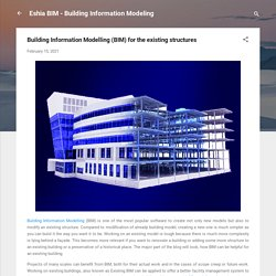 Building Information Modelling (BIM) for the existing structures