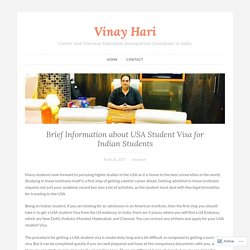 Brief Information about USA Student Visa for Indian Students – Vinay Hari