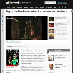 Day of the Dead information for teachers and students