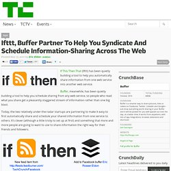 Ifttt, Buffer Partner To Help You Syndicate And Schedule Information-Sharing Across The Web