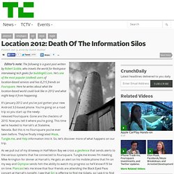 Location 2012: Death Of The Information Silos
